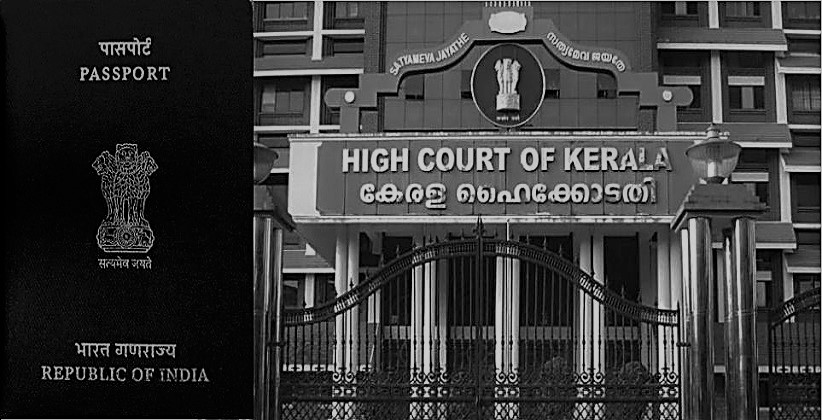 Passport Can't Be Impounded On The Ground That It's Detrimental To India's Economic Security: Kerala HC [Read Judgment]